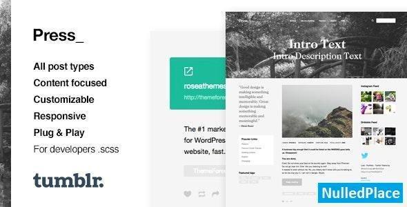 Press v1.0 – Premium Blogging Tumblr Theme