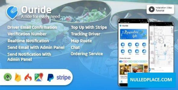 Ouride v2.0.0 – Transportation App With Customer App, Driver App, Merchant App and Admin Panel