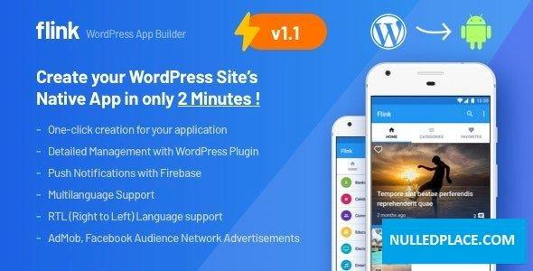 Flink v1.1.5 – WordPress App Builder (Auto WordPress to Native Android App) + Ultimate Admin Panel